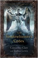 The Shadowhunter's Codex by Cassandra Clare: Book Cover