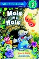 Mole in a Hole (Step into Reading Book Series by Rita Golden Gelman: Book Cover