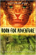 Born For Adventure by Kathleen Karr: Book Cover