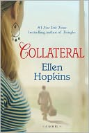 Collateral by Ellen Hopkins: NOOK Book Cover