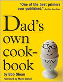 Dad's Own Cookbook by Bob Sloan: NOOK Book Cover