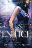 Entice by Jessica Shirvington: NOOK Book Cover