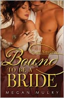 Bound to Be a Bride by Megan Mulry: NOOK Book Cover
