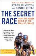 The Secret Race by Tyler Hamilton: Book Cover
