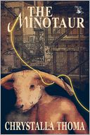 The Minotaur by Chrystalla Thoma: NOOK Book Cover