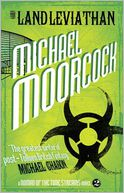 The Land Leviathan (A Nomad of the Time Streams Novel) by Michael Moorcock: Book Cover