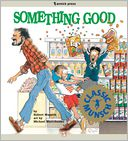 Something Good by Robert Munsch: NOOK Kids Read to Me Cover