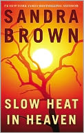 Slow Heat in Heaven by Sandra Brown: NOOK Book Cover
