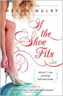 If the Shoe Fits by Megan Mulry: NOOK Book Cover
