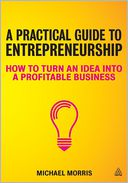 A Practical Guide to Entrepreneurship by Michael Morris: Book Cover