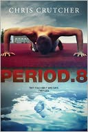 Period 8 by Chris Crutcher: NOOK Book Cover