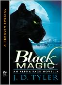BLACK MAGIC by J. D. Tyler: NOOK Book Cover