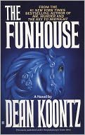 The Funhouse by Dean Koontz: NOOK Book Cover