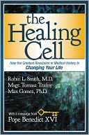 The Healing Cell by Robin L. Smith: NOOK Book Cover