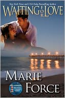 Waiting for Love, The McCarthys of Gansett Island, Book 8 by Marie Force: NOOK Book Cover