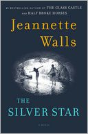 The Silver Star by Jeannette Walls: Book Cover