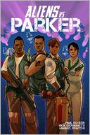 Aliens Vs Parker by Paul Scheer: Book Cover