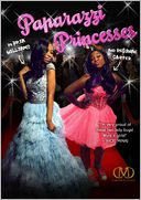 Paparazzi Princesses by Bria Williams: Book Cover