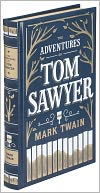 The Adventures of Tom Sawyer (Barnes & Noble Leatherbound Classics Series) by Mark Twain: Book Cover