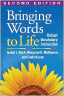 Bringing Words to Life, Second Edition by Isabel L. Beck: Book Cover