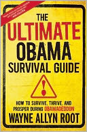 The Ultimate Obama Survival Guide by Wayne Allyn Root: Book Cover