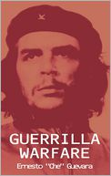 Guerrilla Warfare by Ernesto Che Guevara: Book Cover
