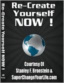 Re-Create Yourself Now by Stanley Bronstein: NOOK Book Cover