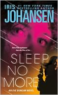 Sleep No More (Eve Duncan Series) by Iris Johansen: NOOK Book Cover