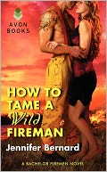 How to Tame a Wild Fireman by Jennifer Bernard: Book Cover