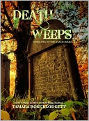 Death Weeps (Death Series, #5) by Tamara Rose Blodgett: NOOK Book Cover