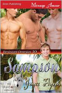 Sampson [Resistant Omegas 10] (Siren Publishing Menage Amour ManLove) by Joyee Flynn: Book Cover