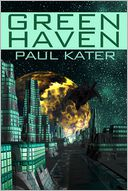Green Haven by Paul Kater: NOOK Book Cover