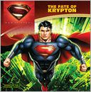The Fate of Krypton (Man of Steel Series) by John Sazaklis: NOOK Kids Read to Me Cover