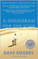 A Hologram for the King by Dave Eggers: Book Cover