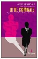 Little Criminals by Gene Kerrigan: Book Cover