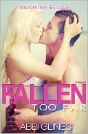 Fallen Too Far by Abbi Glines: NOOK Book Cover