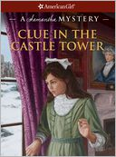 Clue in the Castle Tower by Sarah Masters Buckey: NOOK Book Cover
