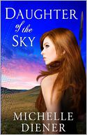 Daughter of the Sky by Michelle Diener: Book Cover