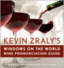Kevin Zraly's Windows on the World Pronunciation Guide by Kevin Zraly: NOOK Book Cover