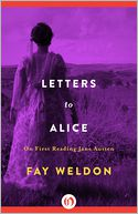 Letters to Alice by Fay Weldon: NOOK Book Cover