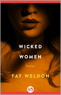 Wicked Women by Fay Weldon: NOOK Book Cover