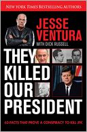 They Killed Our President by Jesse Ventura: Book Cover