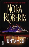 Untamed by Nora Roberts: NOOK Book Cover