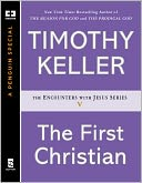 The First Christian by Timothy Keller: NOOK Book Cover