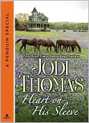 Heart on His Sleeve (Novella) by Jodi Thomas: NOOK Book Cover