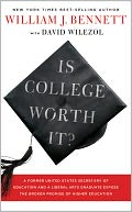Is College Worth It? by William J. Bennett: NOOK Book Cover