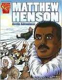 Matthew Henson: Aventurero del Artico.