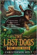 The Last Dogs by Christopher Holt: Book Cover
