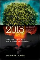 2013 by Marie D. Jones: Book Cover