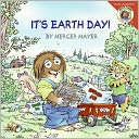 It's Earth Day (Little Critter Series) by Mercer Mayer: Book Cover